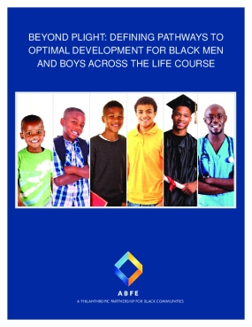 Beyond Plight: Defining Pathways to Optimal Development for Black Men and Boys Across the Life Course
