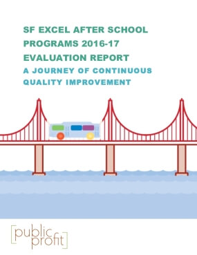 SF EXCEL After School Program 2016-17 Evaluation Report