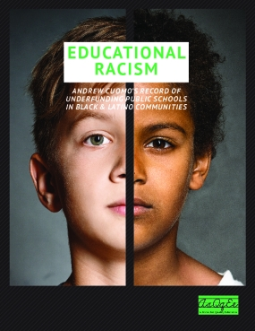 Educational Racism: Cuomo's Record of Underfunding Schools in Black & Latino Communities
