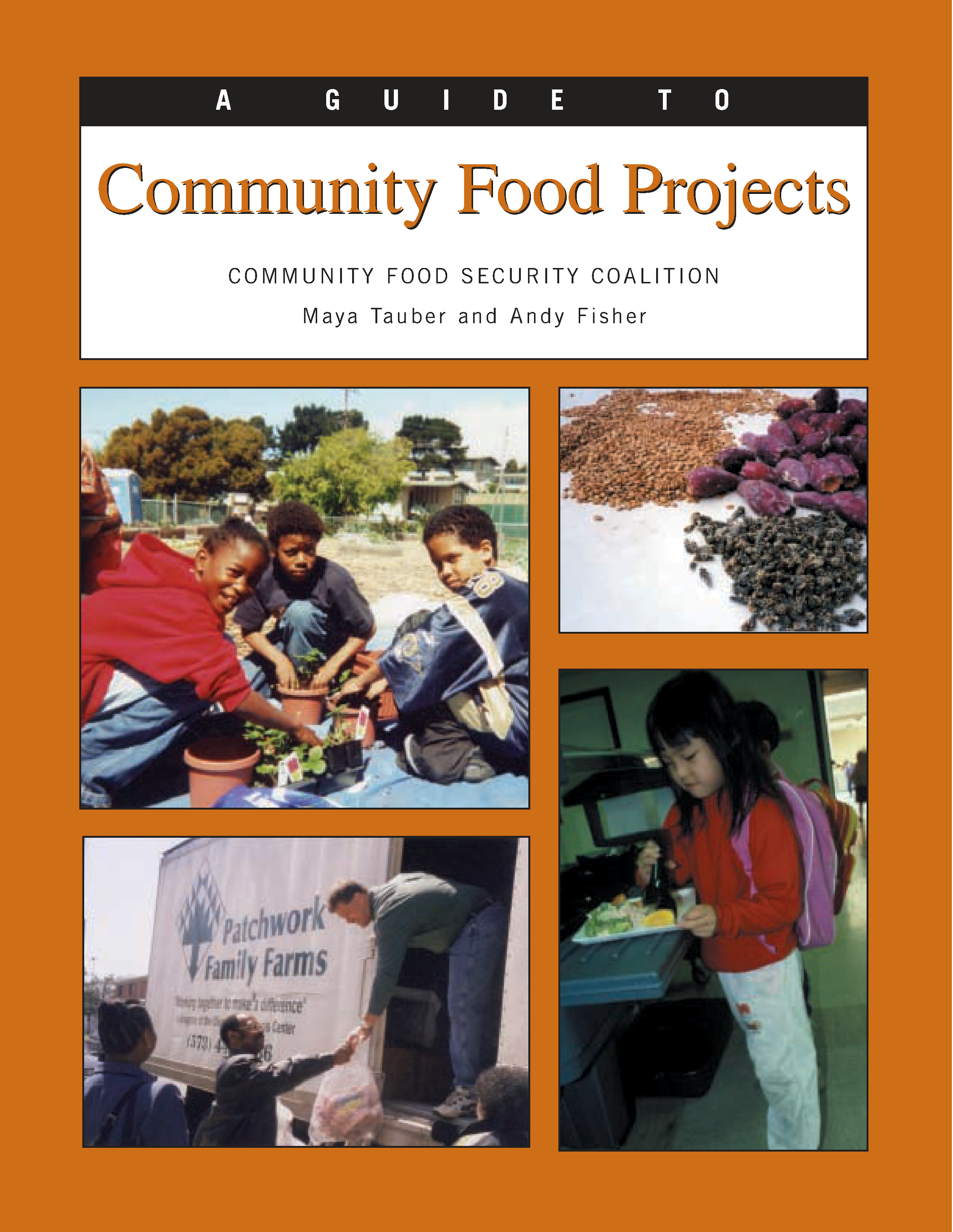 A Guide to Community Food Projects