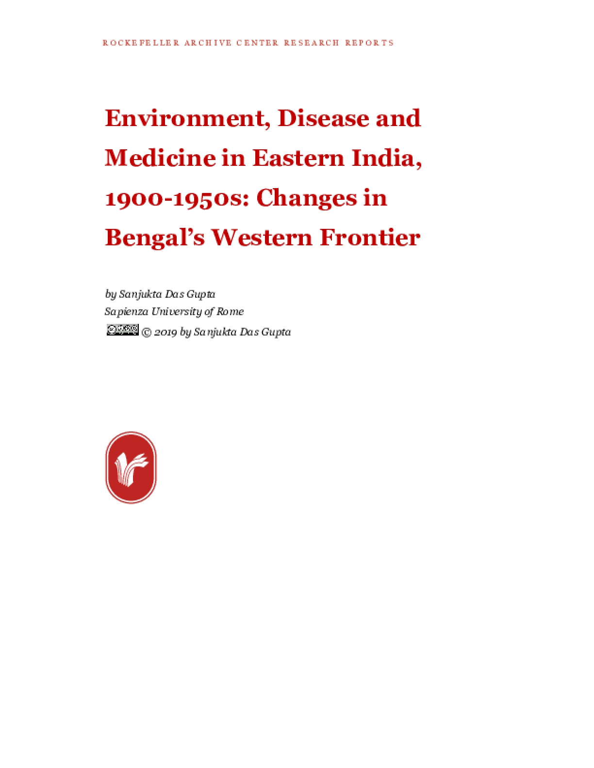 Environment, Disease and Medicine in Eastern India, 1900-1950s: Changes in Bengal's Western Frontier