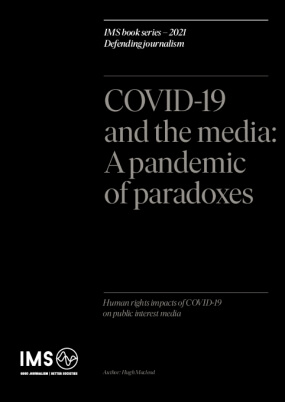 Covid-19 and the media: A pandemic of paradoxes