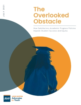 The Overlooked Obstacle – How Satisfactory Academic Progress Policies Impede Student Success and Equity
